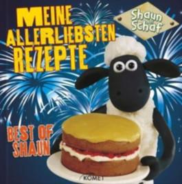 Shaun das Schaf - Meine allerliebsten Rezepte