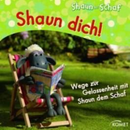 Shaun dich!