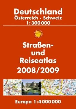 Shell Straßen- und Reiseatlas Deutschland, Österreich, Schweiz, Europa 2008/2009