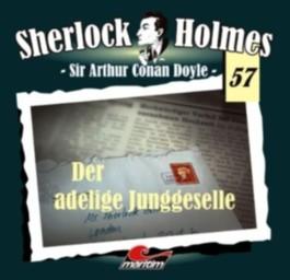 Sherlock Holmes - Der adelige Junggeselle, 1 Audio-CD