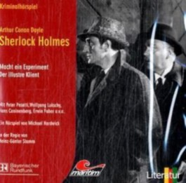 Sherlock Holmes - Holmes macht ein Experiment  /Der Illustre Klient