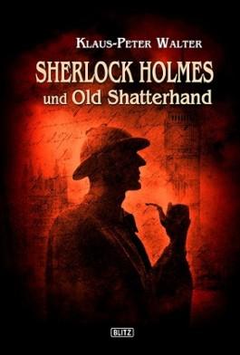 Sherlock Holmes und Old Shatterhand