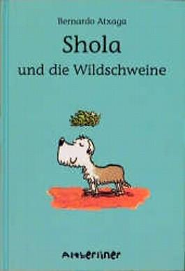 Shola und die Wildschweine
