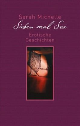 Sieben mal Sex
