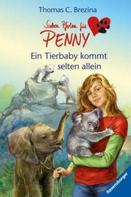Sieben Pfoten für Penny 27: Ein Tierbaby kommt selten allein