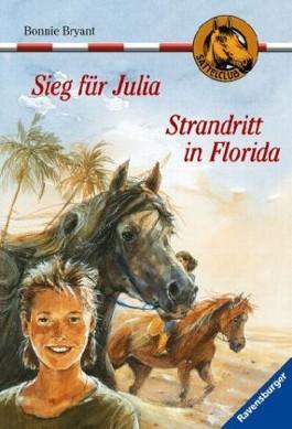 Sieg für Julia. Strandritt in Florida