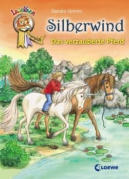 Silberwind – Das verzauberte Pferd