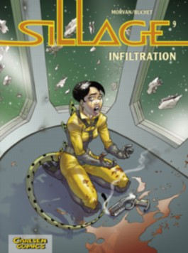 Sillage, Band 9: Infiltration
