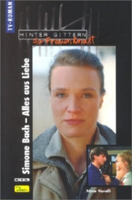 Simone Bach - Alles aus Liebe