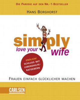 Simply love your wife