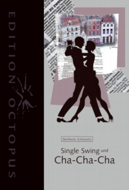 Single Swing und Cha-Cha-Cha