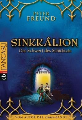 Sinkkâlion - Das Schwert des Schicksals
