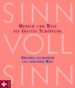 SinnVollSinn - Religion an Berufsschulen. Band 2: Schöpfung