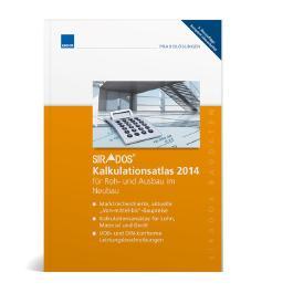sirAdos Kalkulationsatlas 2014 für Roh- und Ausbau im Neubau