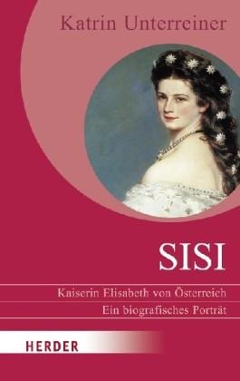 Sisi - Kaiserin Elisabeth von Österreich