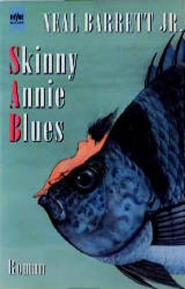 Skinny Annie Blues.