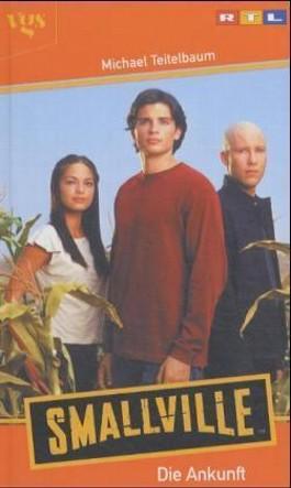 Smallville, Die Ankunft