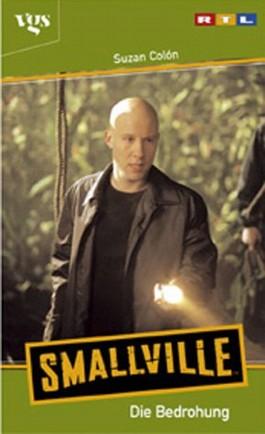 Smallville, Die Bedrohung