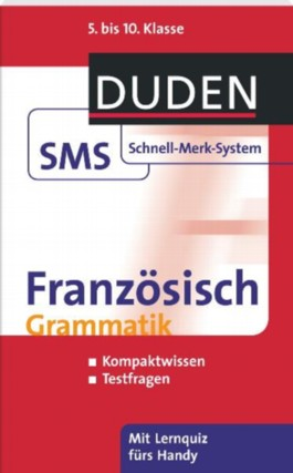 SMS Französisch - Grammatik 5.-10. Klasse