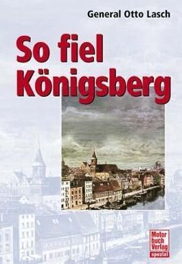 So fiel Königsberg