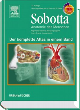 Sobotta - Der komplette Atlas der Anatomie des Menschen in einem Band mit StudentConsult-Zugang