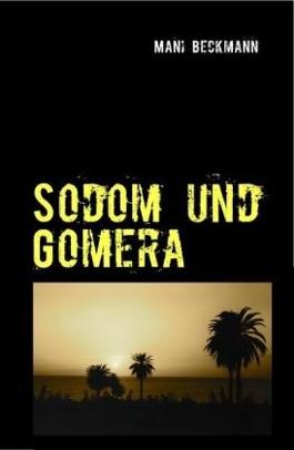 Sodom und Gomera