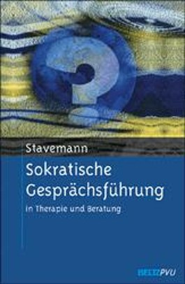 Sokratische Gesprächsführung in Therapie und Beratung. Eine Anleitung für Psychotherapeuten, Berater und Seelsorger