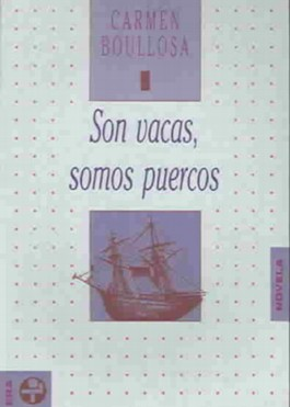 Son Vacas, Somos Puercos/ There Cows, We're Pigs