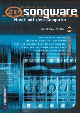 Songware, Musik mit dem Computer, m. CD-ROM