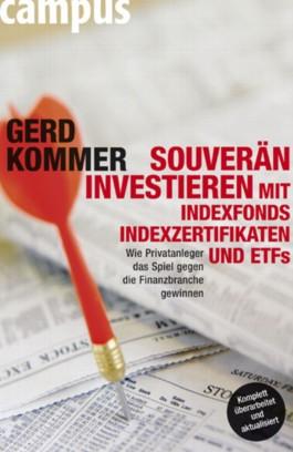Souverän investieren mit Indexfonds, Indexzertifikaten und ETFs