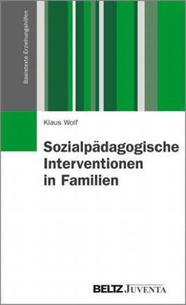 Sozialpädagogische Interventionen in Familien