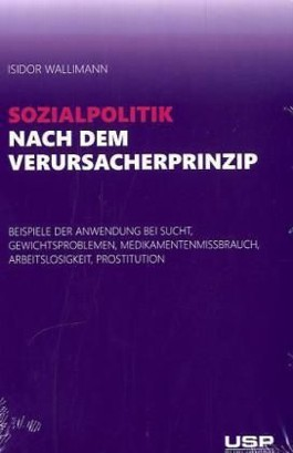 Sozialpolitik nach dem Verursacherprinzip
