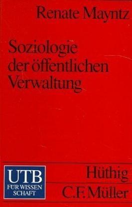 Soziologie der öffentlichen Verwaltung
