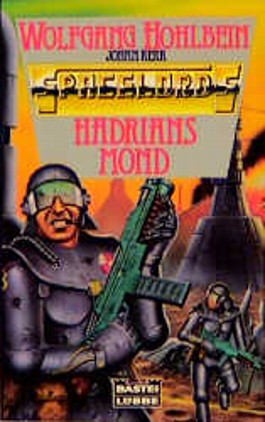 Spacelords 01. Hadrians Mond
