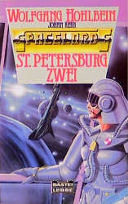 Spacelords 02. Sankt Petersburg Zwei