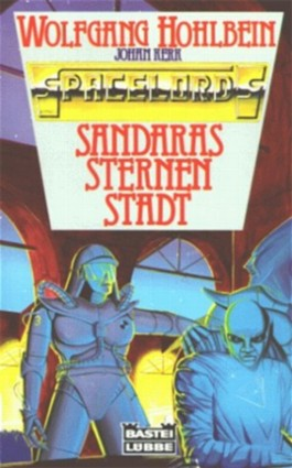 Spacelords 03. Sandaras Sternenstadt