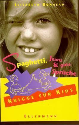Spaghetti, Jeans & gute Sprüche