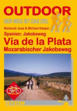 Spanien: Jakobsweg Vía de la Plata