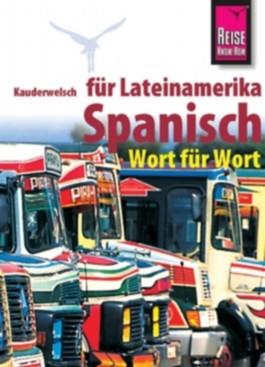 Spanisch für Lateinamerika - Wort für Wort