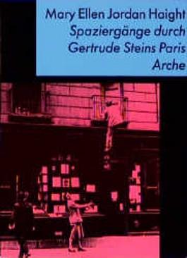 Spaziergänge durch Gertrude Steins Paris
