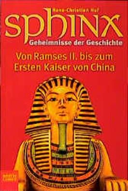 Sphinx, Geheimnisse der Geschichte. Bd.3