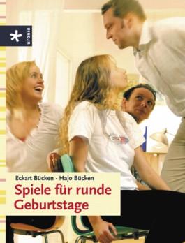 Fesselnd Spiele Für Runde Geburtstage Von Eckart Bücken Bei LovelyBooks (Sachbücher)