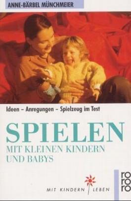 Spielen mit kleinen Kindern und Babys