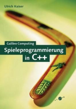 Spieleprogrammierung in C++ - 2D-, 3D- und Netzwerkspiele mit DirectX