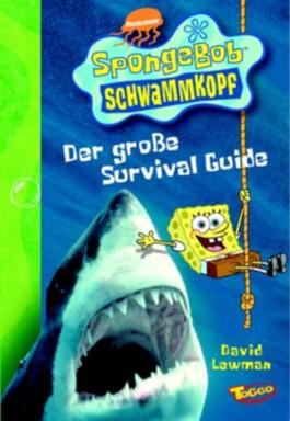 SpongeBob Schwammkopf, Der große Survival Guide