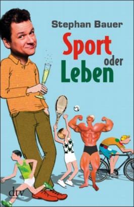 Sport oder Leben