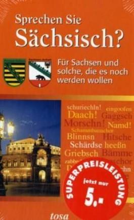 Sprechen Sie Sächsisch?