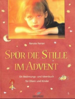 Spür die Stille im Advent
