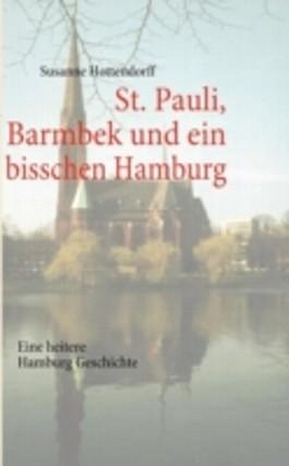 St. Pauli, Barmbek und ein bisschen Hamburg