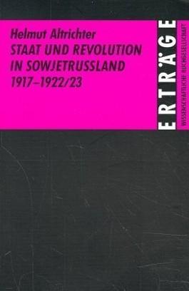 Staat und Revolution in Sowjetrussland 1917-1922/23
